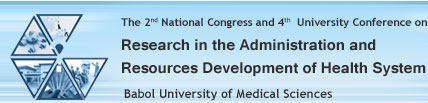 The 2nd National Congress and 4th University Conference on Research in The Administration and Resources Development of Health System